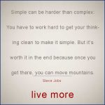 Steve Jobs quote on simple is harder than complex