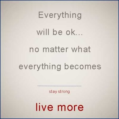Everything will be ok…