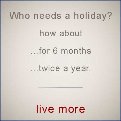 Do you need a holiday from your life ?