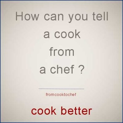 What's the difference between a cook and a chef ?