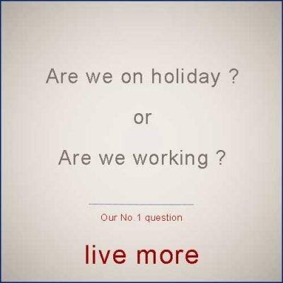 Can you work, and be on holiday at the same time ?